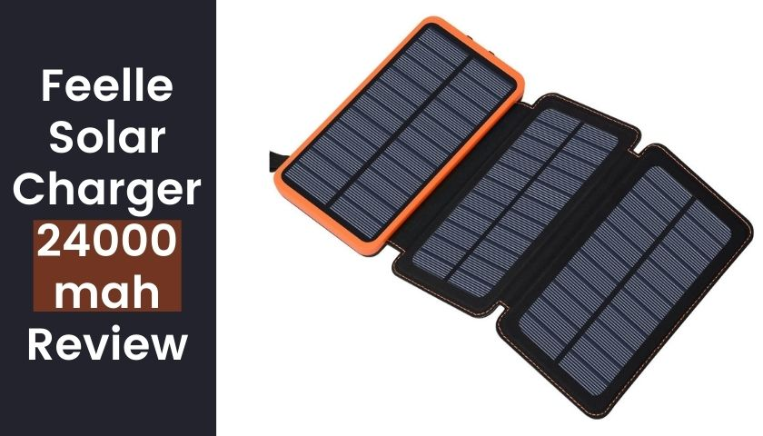 Feelle Solar Charger 24000mah Review